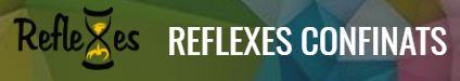 Reflexes Confinats
